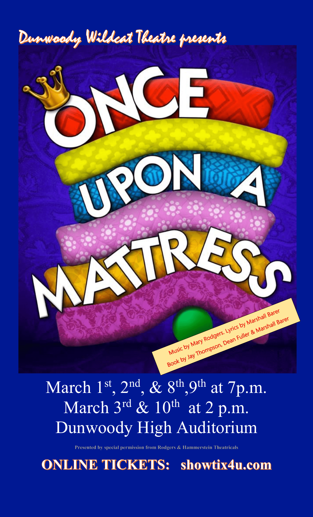 Dunwoody Wildcat Theatre presents Once Upon a Mattress