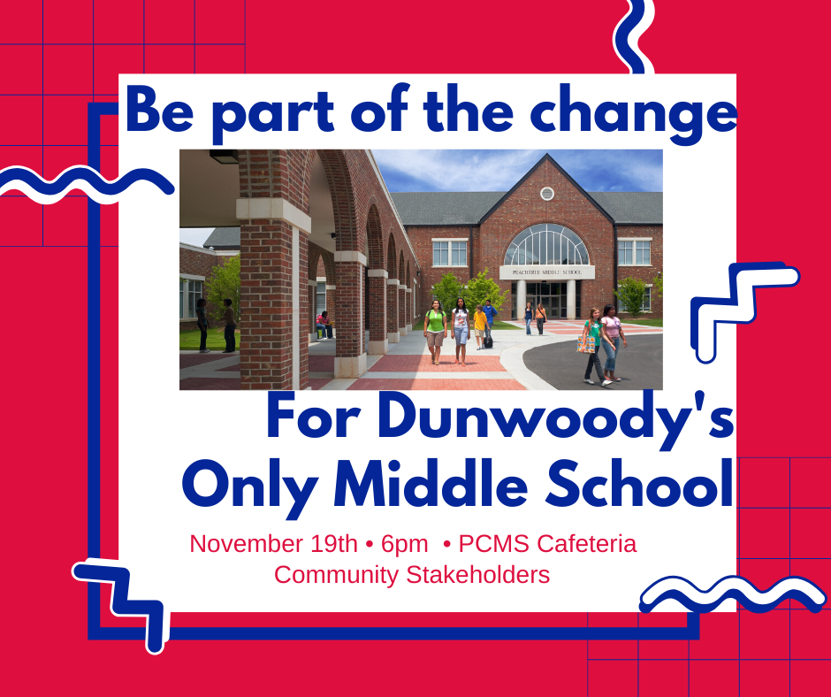 Dunwoody Resident Meeting Re Future of Peachtree Charter Middle School