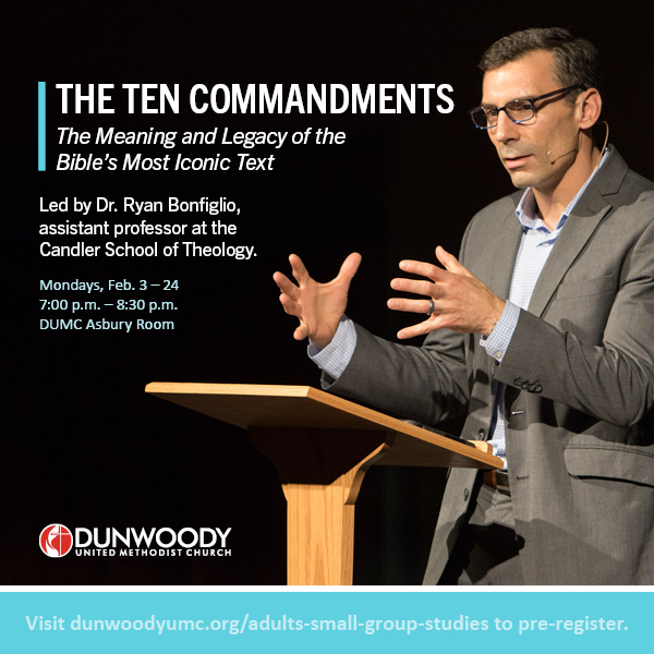 The Ten Commandments: The Meaning and Legacy of the Bible's Most Iconic Text Study