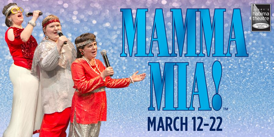 Jerry's Habima Theatre presentsMAMMA MIA!