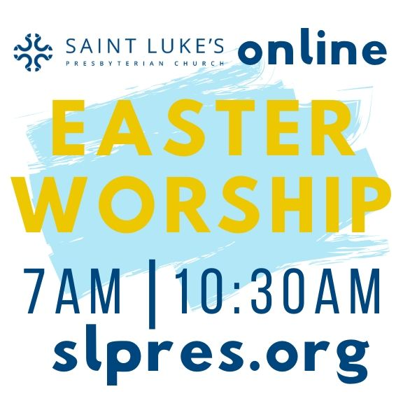 Saint Luke's Easter Worship Online