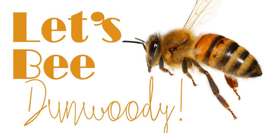 Let's Bee Dunwoody!