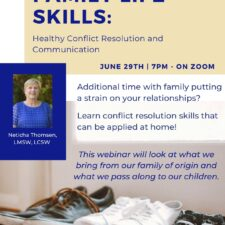 Family Life Skills Webinar:  Healthy Conflict Resolution and Communication