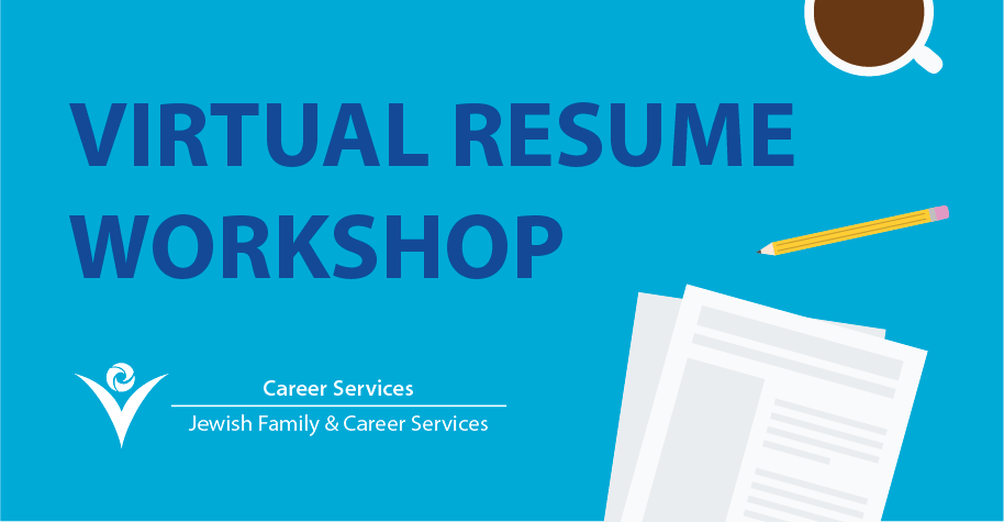 Virtual Resume Workshop - Jewish Family & Career Services