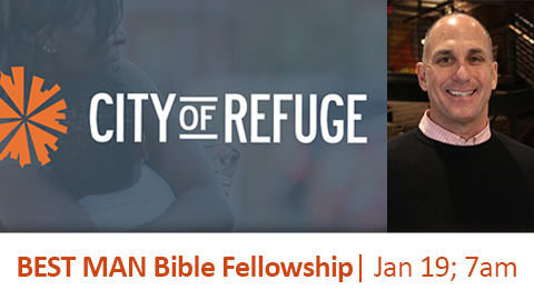 BEST MANBible Fellowship with Guest Speaker Scott Steiner from City of Refuge