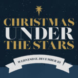Christmas Under the Stars at DUMC (Outdoor Live Event)