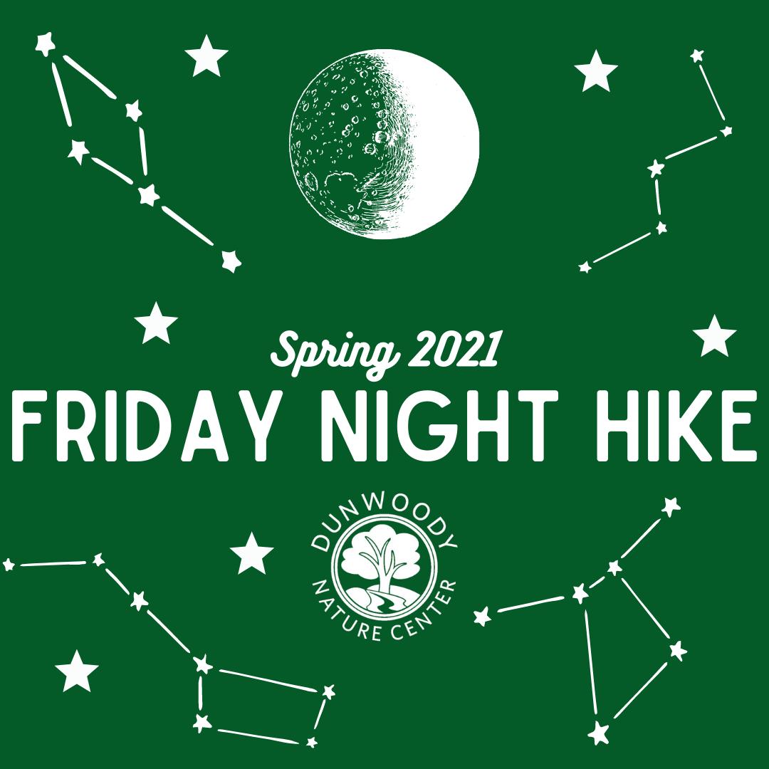 Friday Night Hikes