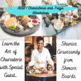 The Art of Charcuterie - Charcuterie and Trays Workshop!