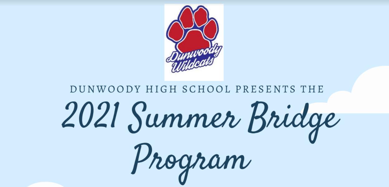Dunwoody High Summer Bridge Program for Rising 9th Graders